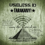 Useless ID/Tarakany! - Among Other Zeros and Ones