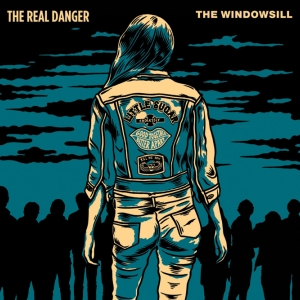The Real Danger VS The Windowsill - Split 7 inch